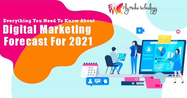 Everything-you-need-to-know-about-digital-marketing-forecast-for-2021