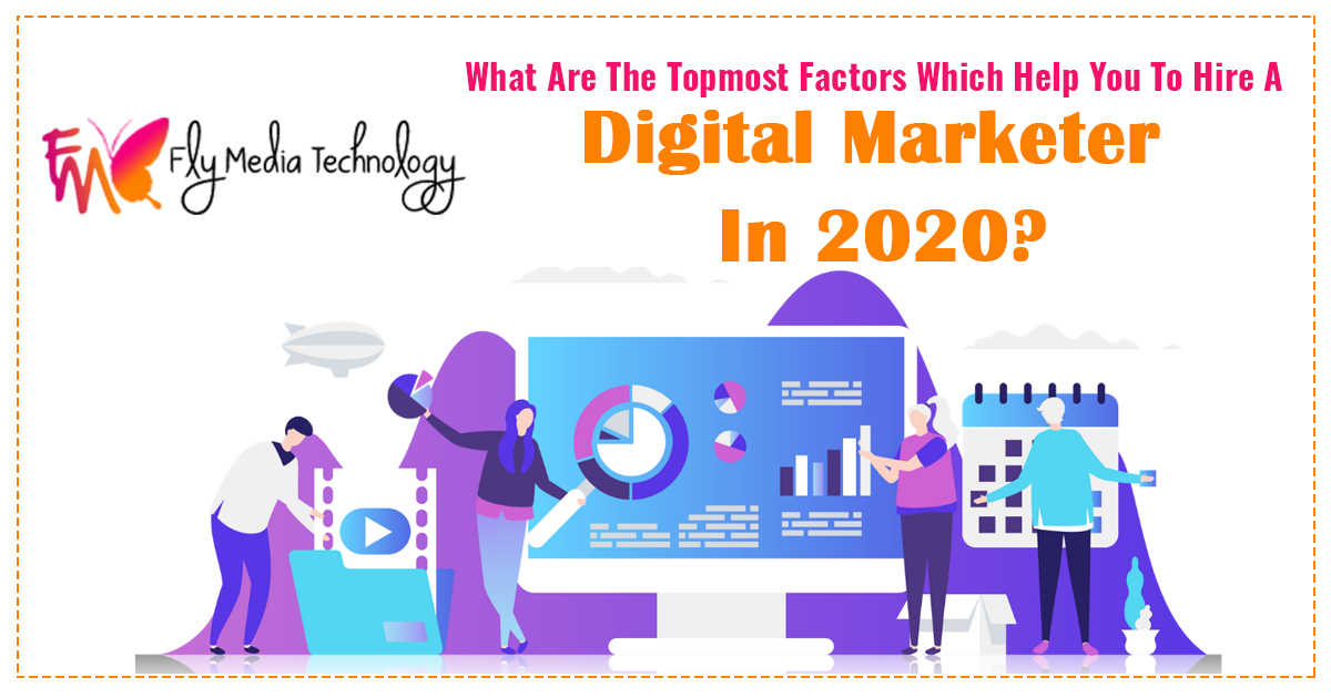 What-are-the-topmost-factors-which-help-you-to-hire-a-digital-marketer-in-2020