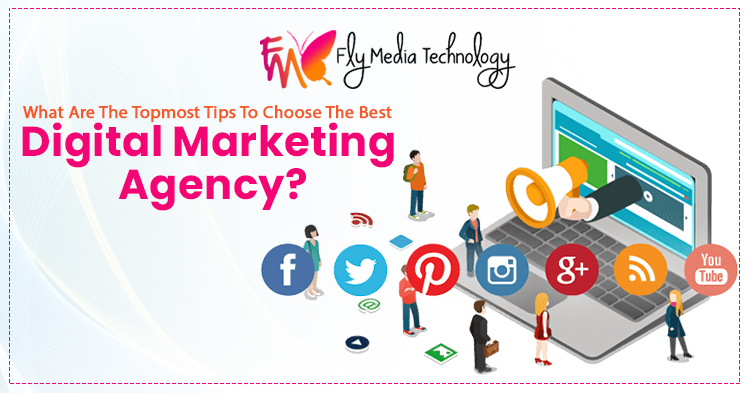 What-are-the-topmost-tips-to-choose-the-best-digital-marketing-agency