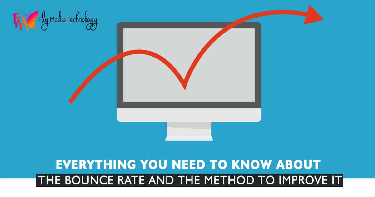 Everything you need to know about the bounce rate and the method to improve it