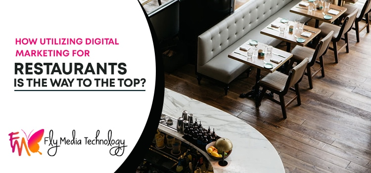 How-utilizing-digital-marketing-for-restaurants-is-the-way-to-the-top